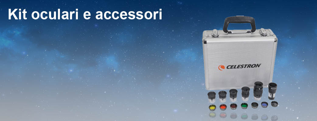 Kit oculari e accessori